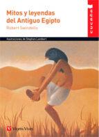 mitos y leyendas del antiguo egipto 62 cucaña robert swindells 9788468219400