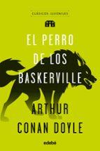 clasicos juveniles: el perro de los baskerville-arthur conan doyle-9788468332000