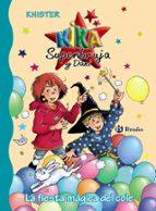 la fiesta mágica del cole  (kika superbruja y dani ) 9788469625200