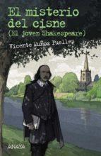 el misterio del cisne: el joven shakespeare-vicente muñoz puelles-9788469805800
