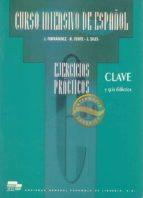 curso intensivo de español, niveles intermedio y superior. clave y guia didactica j. fernandez r. fente j. siles 9788471437600