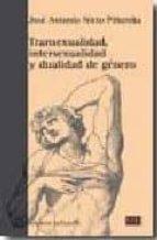 transexualidad, intersexualidad y dualidad de genero jose antonio nieto piñeroba 9788472904200