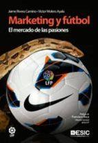 marketing y futbol-jaime rivera camino-victor molero ayala-9788473568500