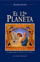 el duodecimo planeta: el primer libro de cronica de la tierra-zecharia sitchin-9788477208600