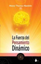 la fuerza del pensamiento dinamico-henry thomas hamblin-9788478087600