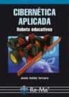cibernetica aplicada: robots educativos-jesus salido tercero-9788478979400