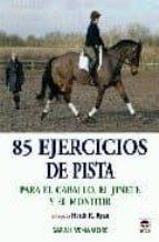 85 ejercicios de pista-sarah venamore-9788479027100