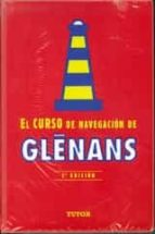 curso de navegacion de glenans (7ª ed.) 9788479028800