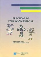 practicas de educacion especial pedro f. gomez canet maria cristina cardona molto 9788479864200