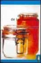 el gran libro de las conservas : ¡disfrute de alimentos sanos y s aludables durante todo el año! 9788480196000
