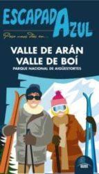 escapada azul valle de aran y valle de boi 2012: parque nacional de aigüestortes-9788480239400