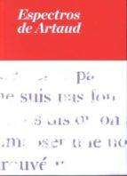 espectros de artaud-antonin artaud-9788480264600