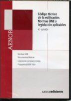 cte/ codigo tecnico de la edificacion. normas une y legislacion a plicable (4ª ed.) (dvd)-9788481436600
