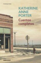 cuentos completos katherine anne porter 9788483468500