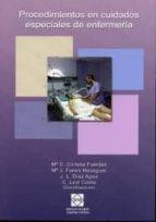 procedimientos en cuidados especiales de enfermeria mª c. conesa fuentes 9788484259800