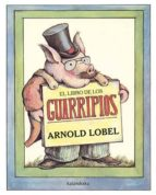 el libro de los guarripios-arnold lobel-9788484642800