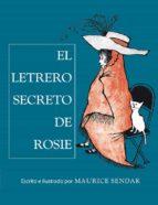 el letrero secreto de rosi (libros para soñar) maurice sendak 9788484649700