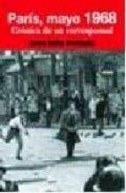 paris, mayo 1968: cronica de un corresponsal jose julio perlado 9788484692300