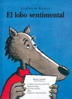 el lobo sentimental geoffroy de pennart 9788484701200