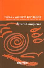 viajes y yantares por galicia: obra periodistica en vida gallega, 1954 1963 alvaro cunqueiro 9788485311200