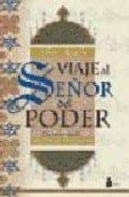 viaje al señor del poder-muhyi l din ibn arabi-9788486221300