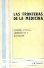 fronteras de la medicina limites eticos cientificos y juridicos-jose manuel reverte coma-9788486251000