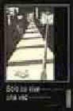 solo se vive una vez: esplendor y ruina de la movida madrileña-jose luis gallero diaz-9788488020000