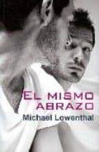 el mismo abrazo-michael lowenthal-9788488052100