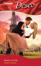 pasión en parís (ebook)-robyn grady-9788490101100