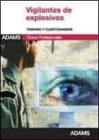 vigilantes de explosivos: temario y cuestionarios 9788490250600