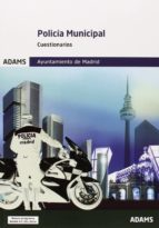 policia municipal del ayuntamiento de madrid. cuestionarios-9788490259900