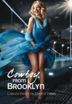 (ibd) cowboy from brooklyn-carlos ortiz de zarate denis-9788490301500