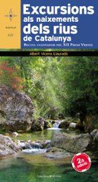excursions als naixements dels rius de catalunya (xii premi verte x)-albert vicens i llaurado-9788490340400