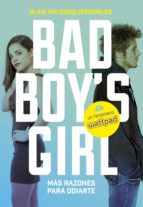 ¡más razones para odiarte! (bad boy's girl 2) (ebook)-blair holden-9788490436400