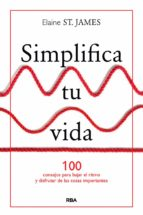simplifica tu vida elaine saint james 9788490567500