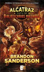 alcatraz contra los bibliotecarios malvados (ebook)-brandon sanderson-9788490694800