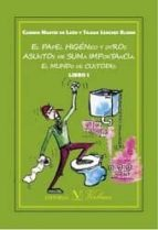 el papel higienico y otros asuntos de suma importancia-carmen martin de leon-tilma sanchez elsner-9788490741900