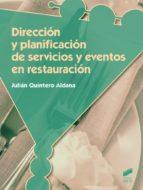 direccion y planificacion de servicios y eventos en restauracion julian quintero aldana 9788490771600