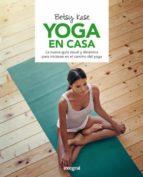 yoga en casa betsy kase 9788491180500