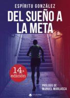 del sueño a la meta (6ª ed.) 9788491267300