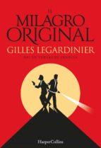 el milagro original-gilles legardinier-9788491390800