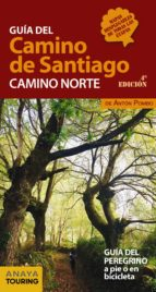 guia del camino de santiago. camino norte 2018 (4ª ed.) anton pombo rodriguez 9788491581000