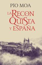 la reconquista y españa (ebook)-pio moa-9788491643500