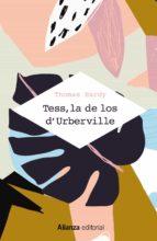 tess, la de los d urberville  (una mujer pura) thomas hardy 9788491814900