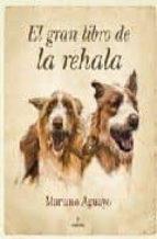 el gran libro de la rehala-mariano aguayo-9788492573400