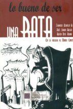 lo bueno de ser una rata-fran bermejo-raul jurado-agustin ostos-9788492604500