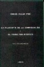 la filosofia de la composicion y el principio poetico (ed. biling üe español ingles) edgar allan poe 9788493238100