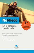no miedo: en la empresa y en la vida-pilar jerico-9788493485900