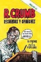 r. crumb recuerdos y opiniones (incluye cd-rom)-r. crumb-peter poplaski-9788493541200