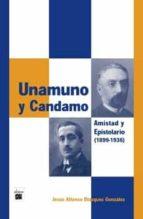 unamuno y candamo: amistad y epistolario (1899 1936) jesus alfonso blazquez gonzalez 9788493589400